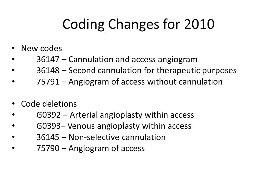 Coding Changes for 2010 New codes