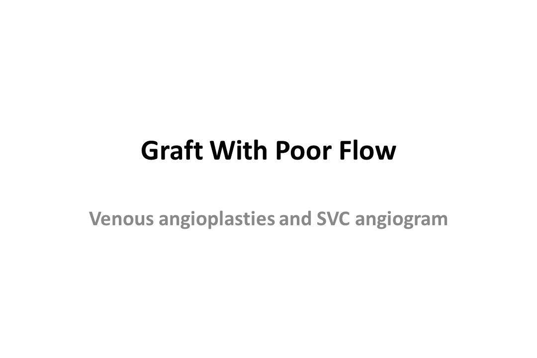 Venous angioplasties and SVC angiogram