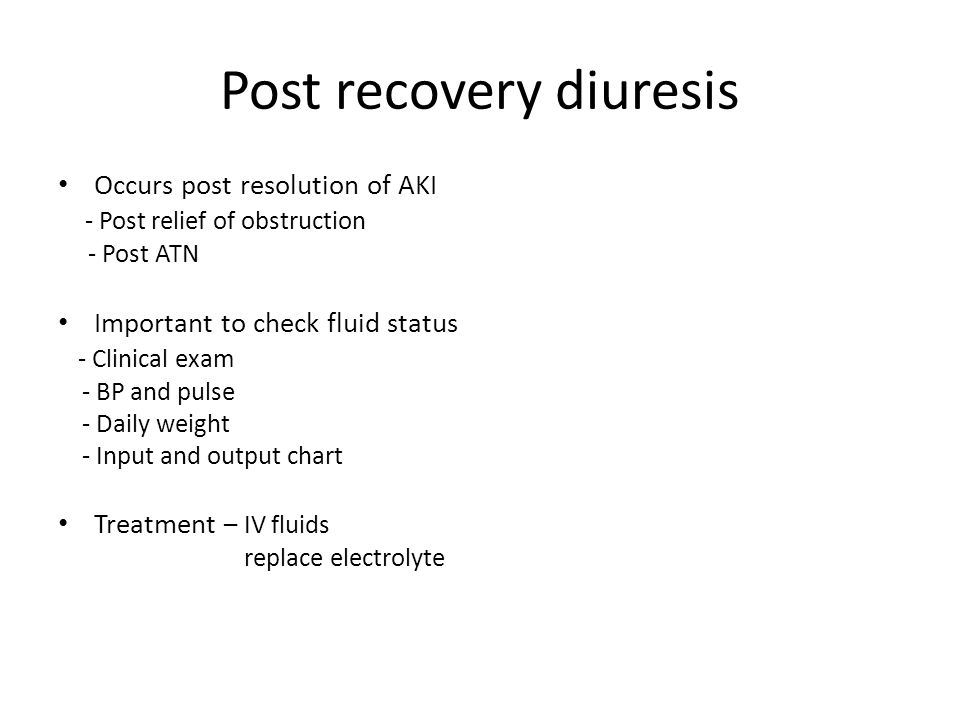 Post recovery diuresis
