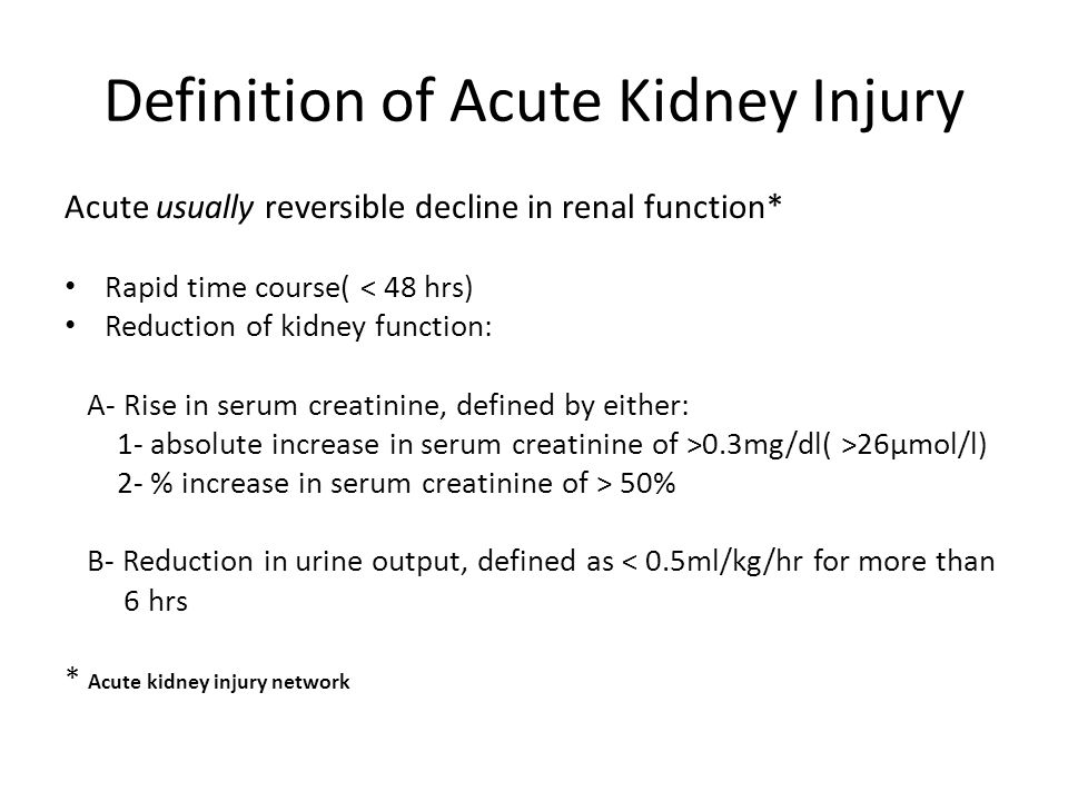 Definition of Acute Kidney Injury