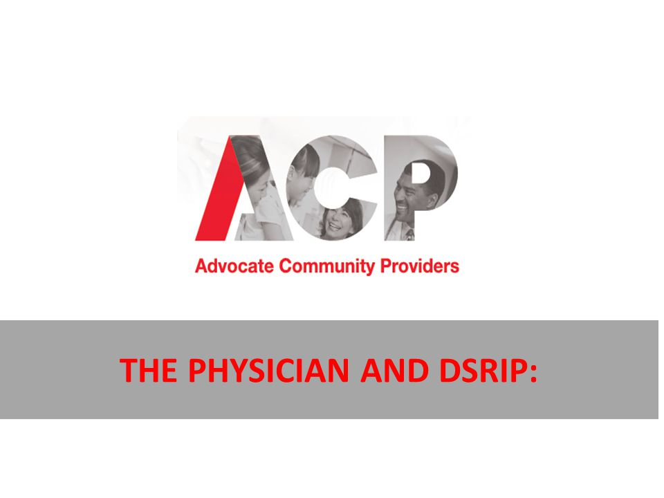 The Physician and DSRIP: