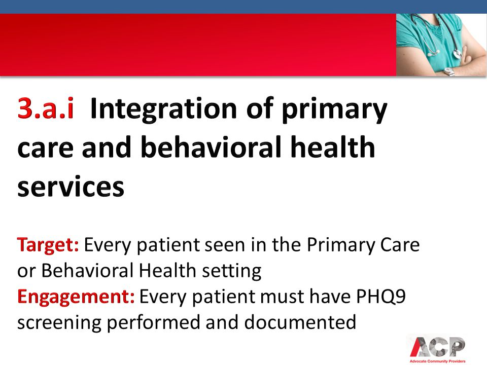 3.a.i Integration of primary care and behavioral health services