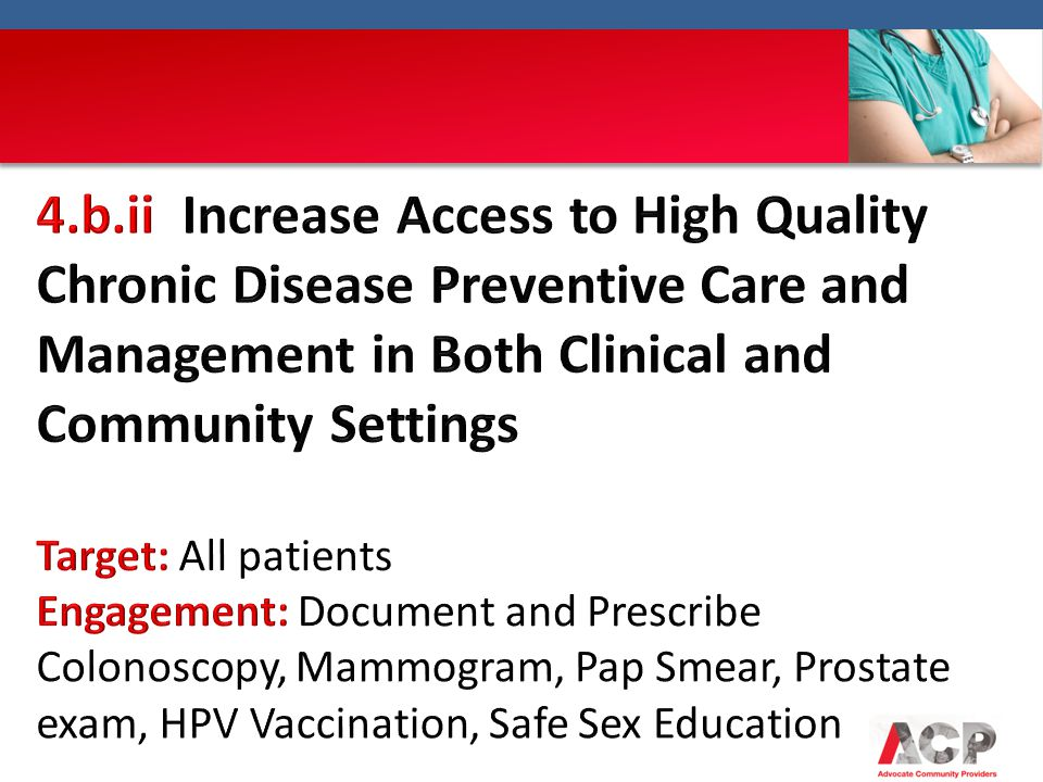 4.b.ii Increase Access to High Quality Chronic Disease Preventive Care and Management in Both Clinical and Community Settings