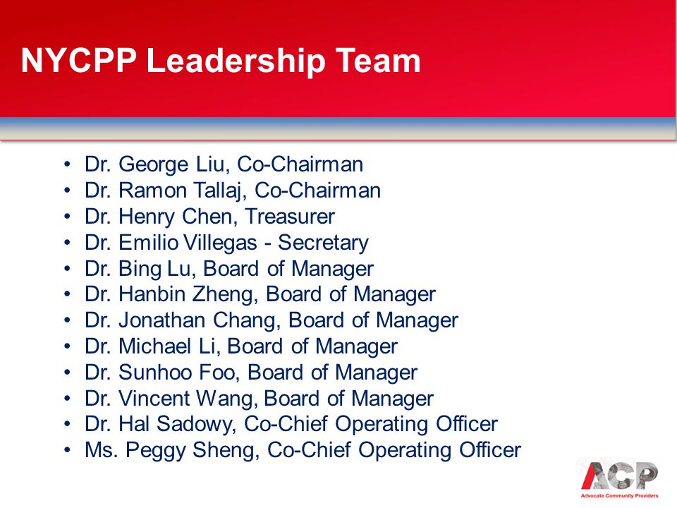 NYCPP Leadership Team Dr. George Liu, Co-Chairman