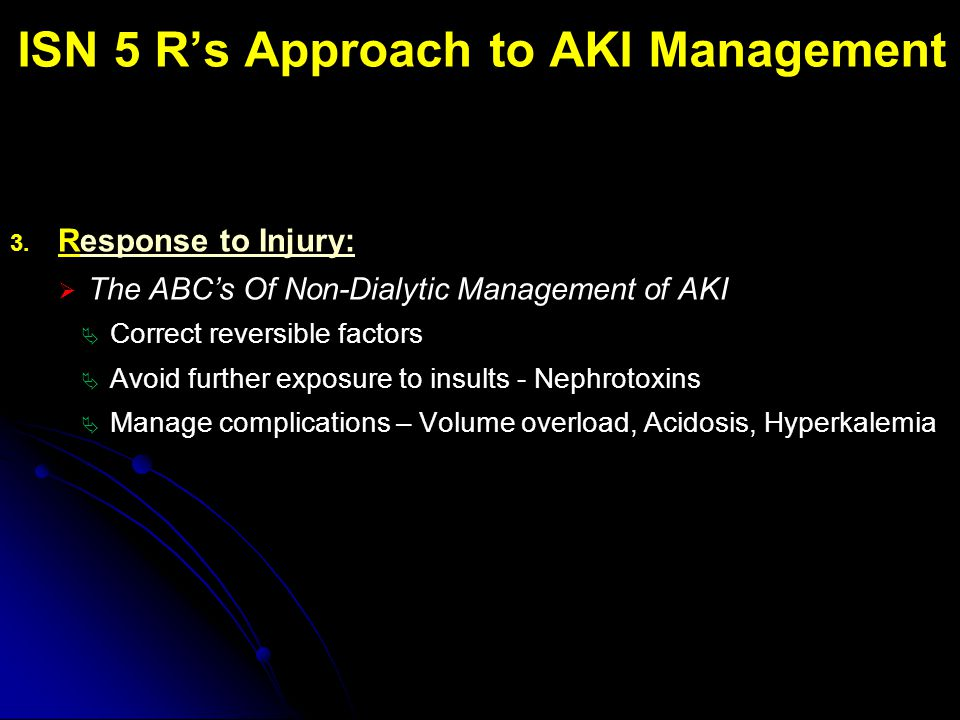 ISN 5 R's Approach to AKI Management