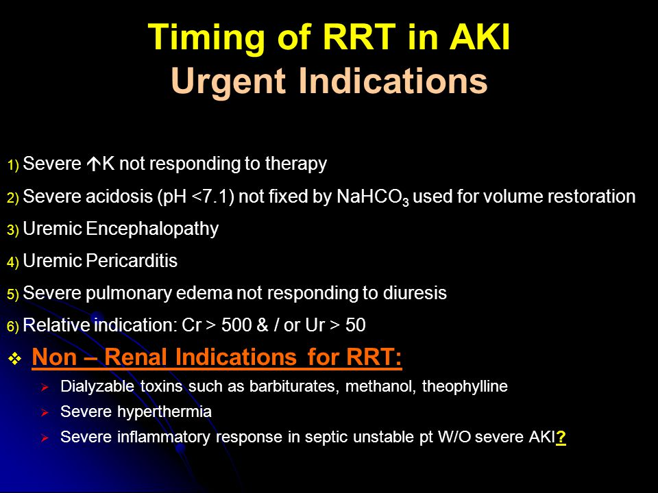 Timing of RRT in AKI Urgent Indications