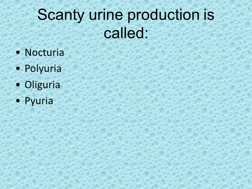 Scanty urine production is called: