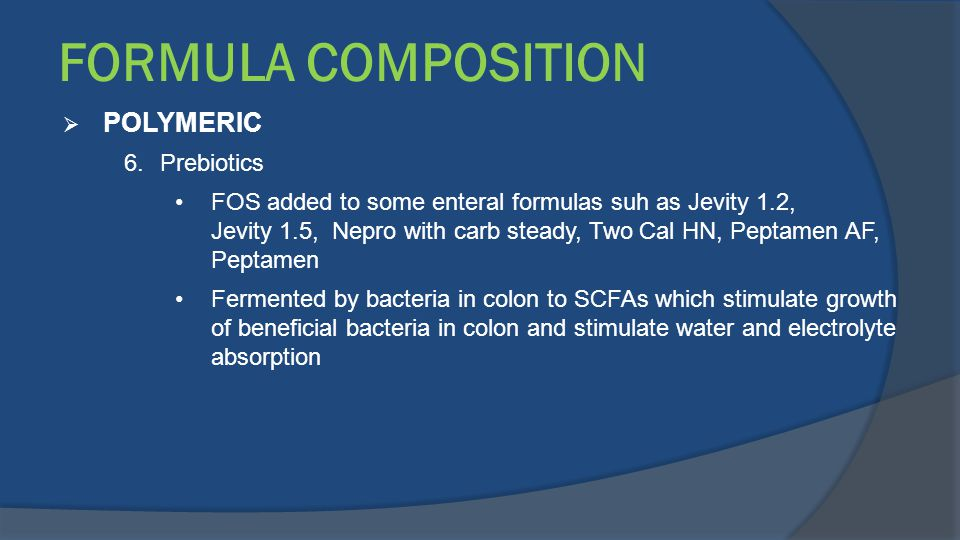FORMULA COMPOSITION POLYMERIC Prebiotics
