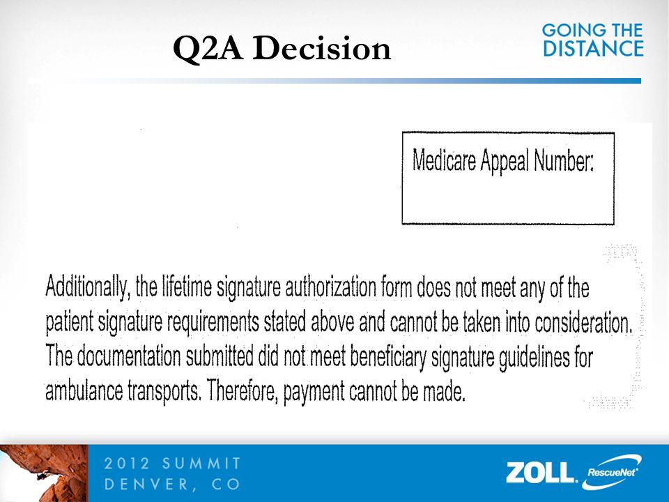 Q2A Decision