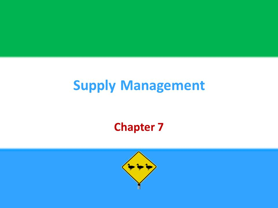 Supply Management Chapter 7