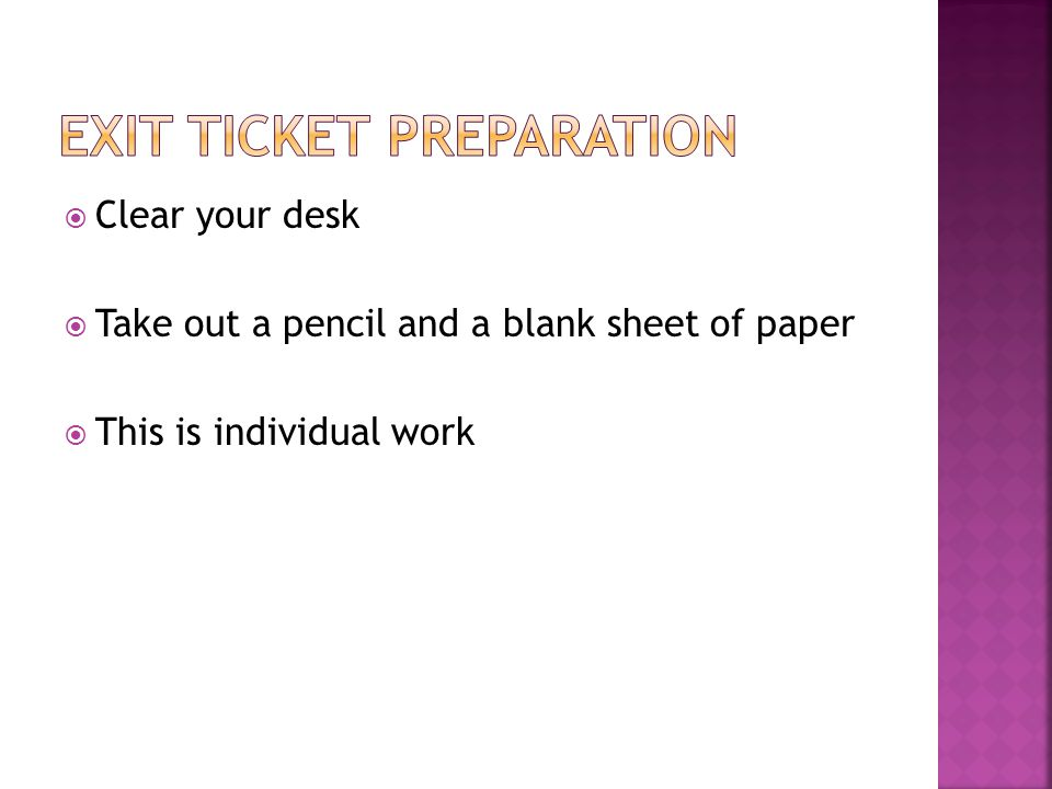 Exit Ticket Preparation