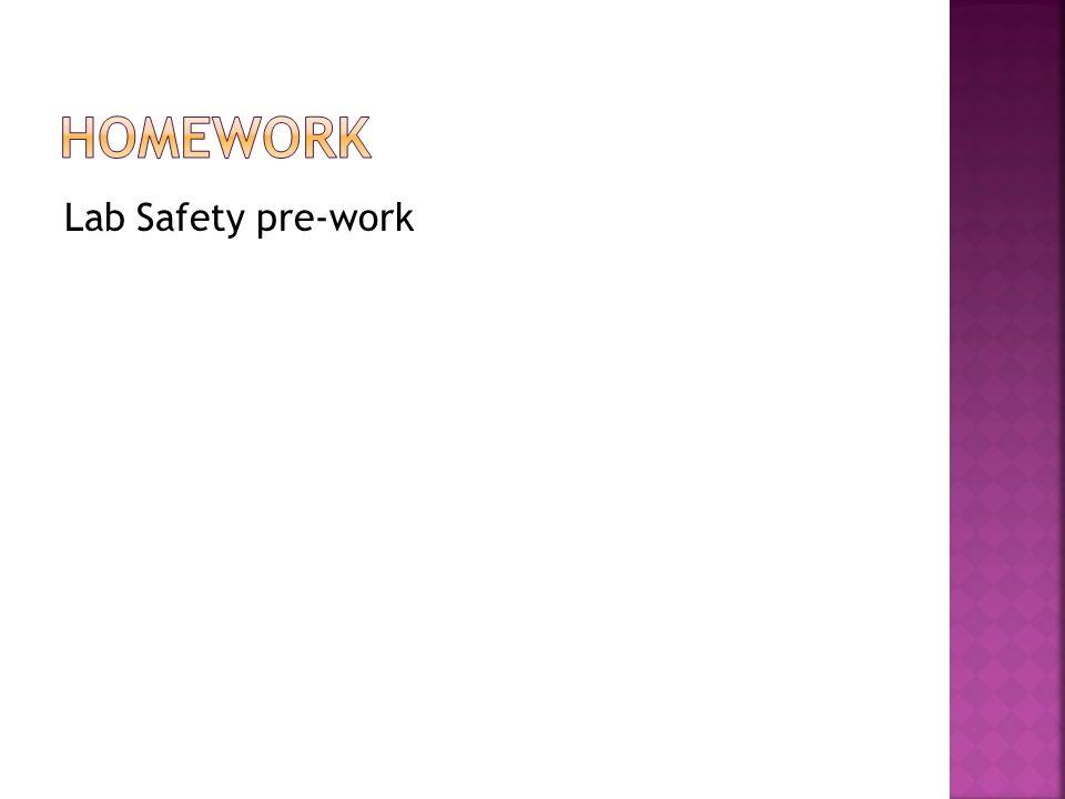 Homework Lab Safety pre-work