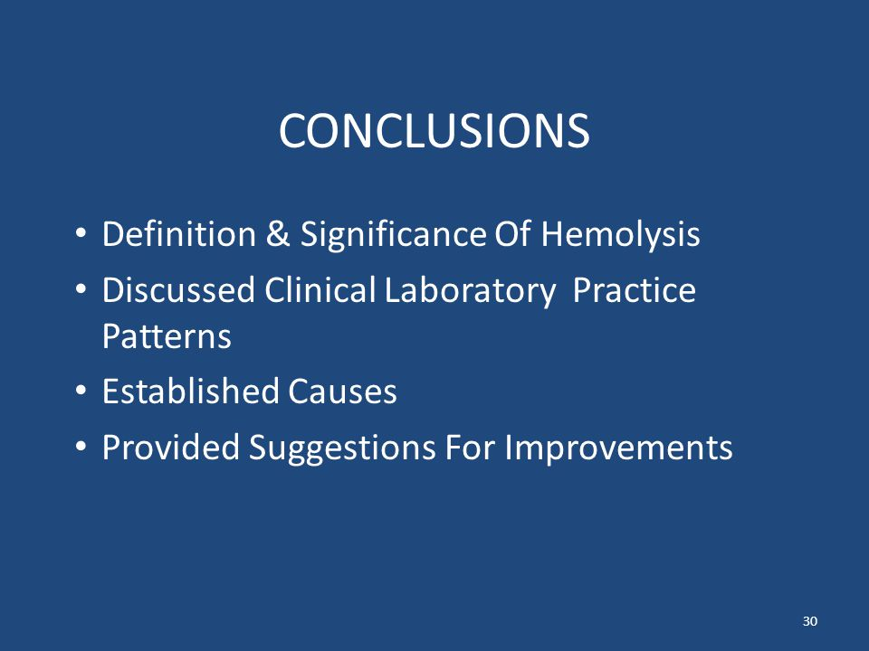 CONCLUSIONS Definition & Significance Of Hemolysis