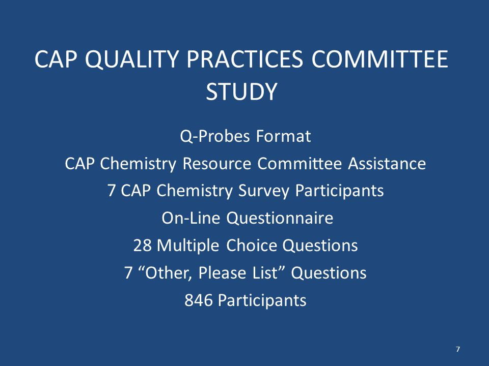 CAP QUALITY PRACTICES COMMITTEE STUDY