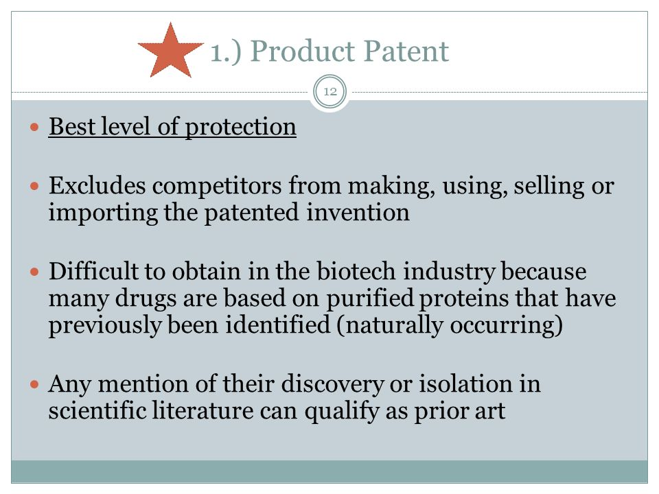 1.) Product Patent Best level of protection