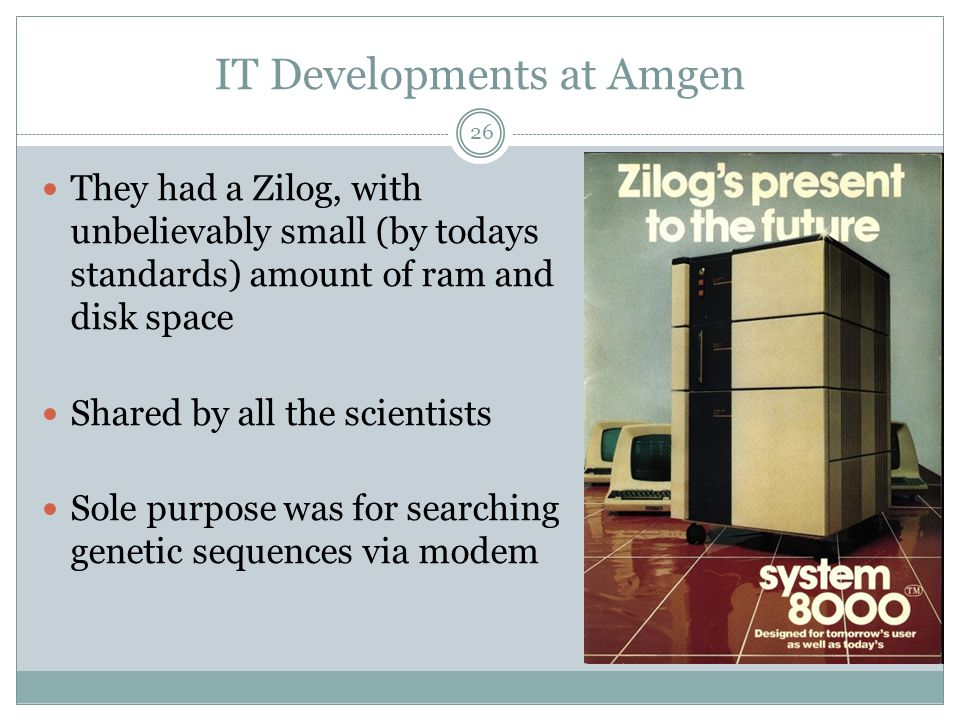 IT Developments at Amgen