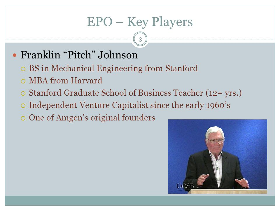 EPO – Key Players Franklin Pitch Johnson