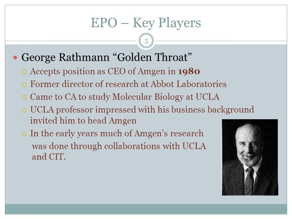 EPO – Key Players George Rathmann Golden Throat