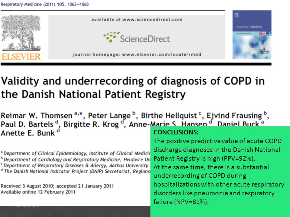 CONCLUSIONS: The positive predictive value of acute COPD discharge diagnoses in the Danish National Patient Registry is high (PPV=92%).