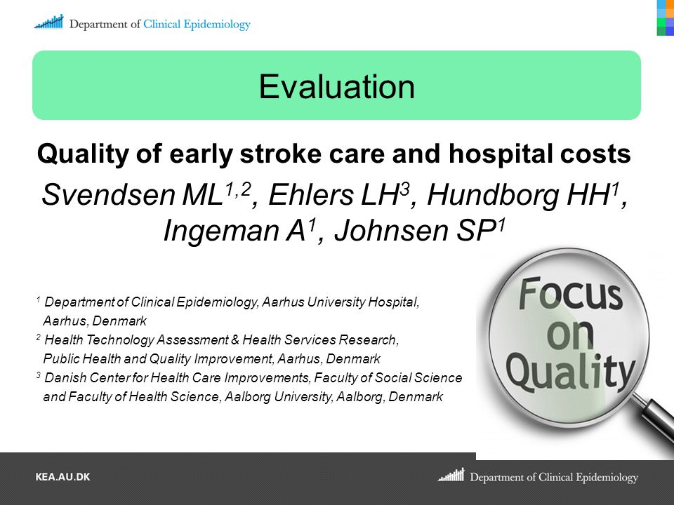 Quality of early stroke care and hospital costs
