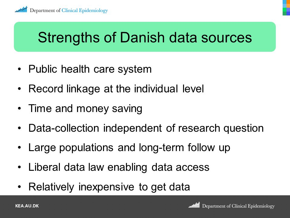 Strengths of Danish data sources