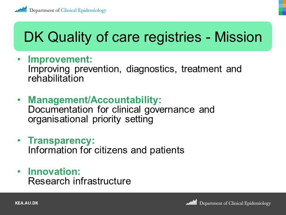 DK Quality of care registries - Mission