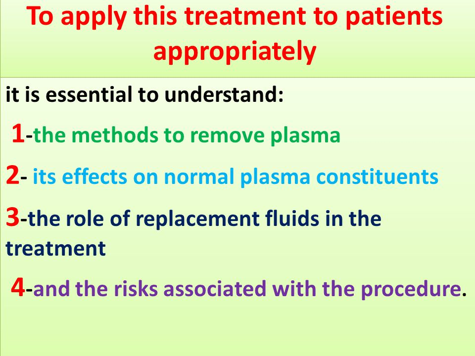 To apply this treatment to patients appropriately