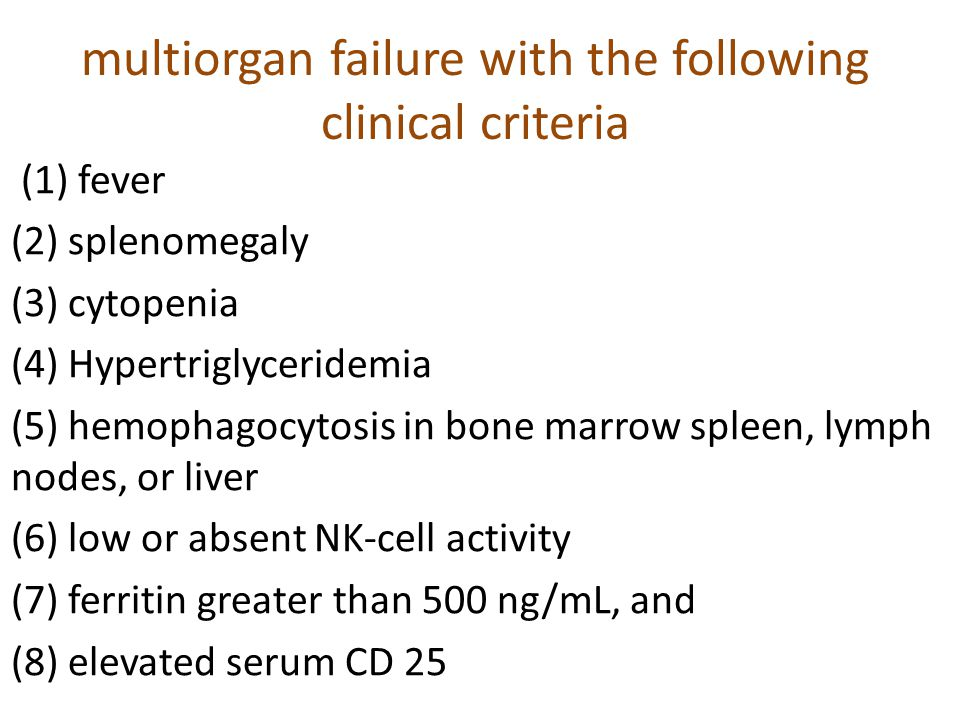 multiorgan failure with the following clinical criteria