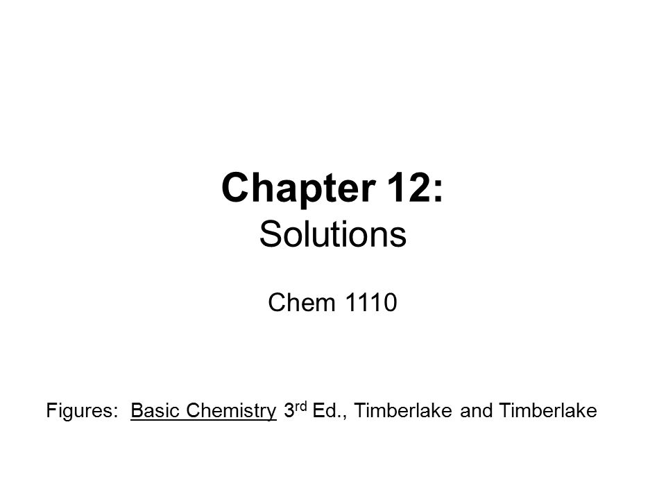 Chapter 12: Solutions Chem 1110