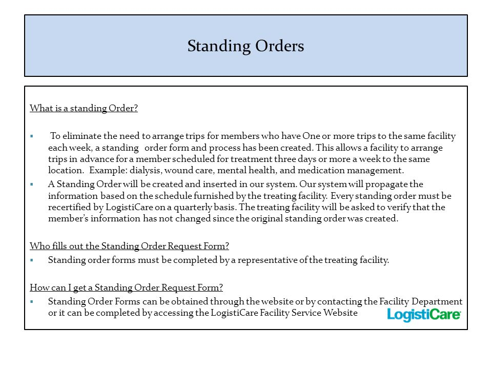 Standing Orders What is a standing Order