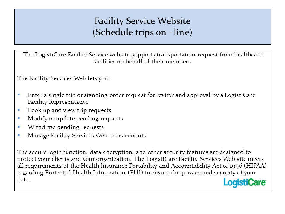Facility Service Website (Schedule trips on –line)