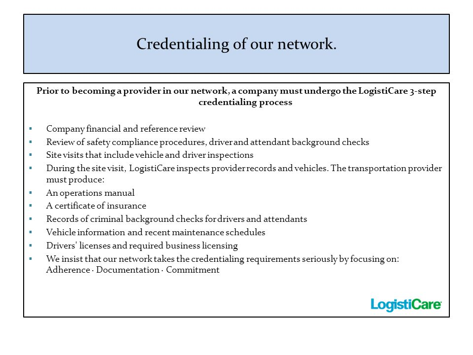 Credentialing of our network.