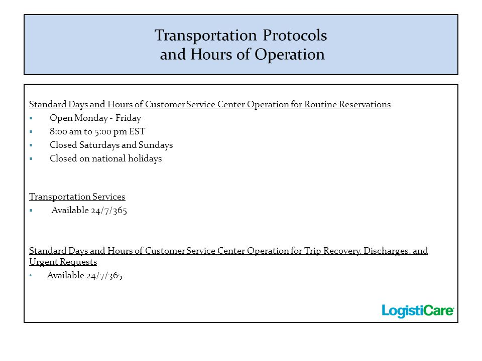 Transportation Protocols and Hours of Operation