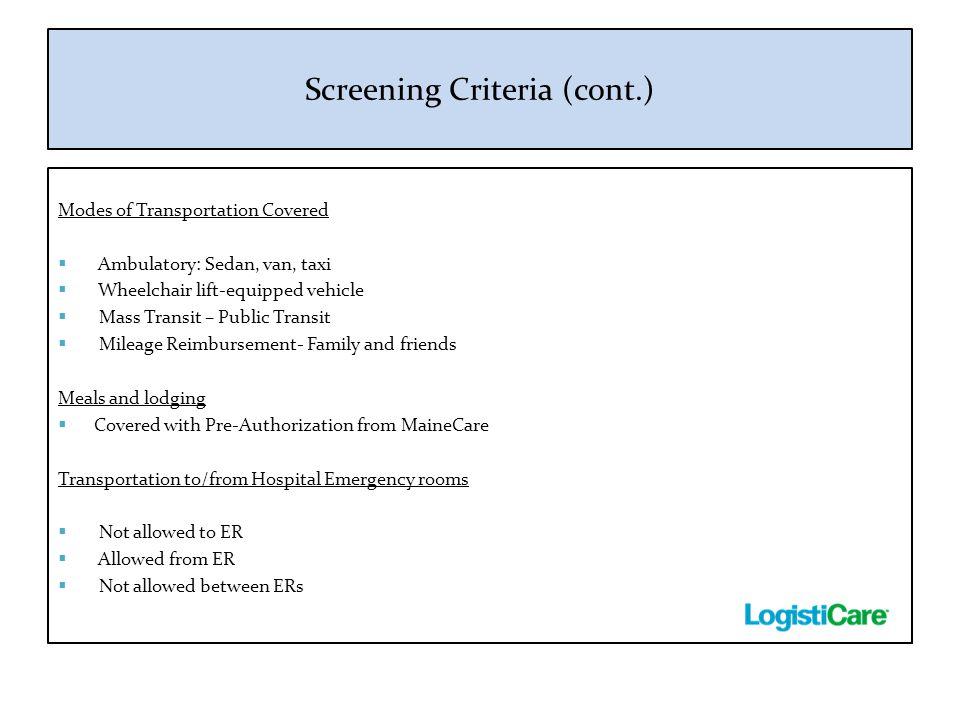 Screening Criteria (cont.)
