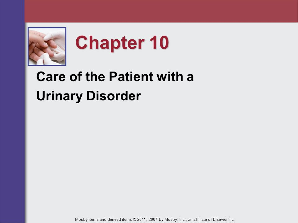 Chapter 10 Care of the Patient with a Urinary Disorder