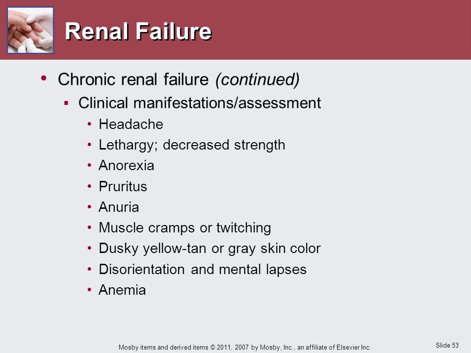 Renal Failure Chronic renal failure (continued)