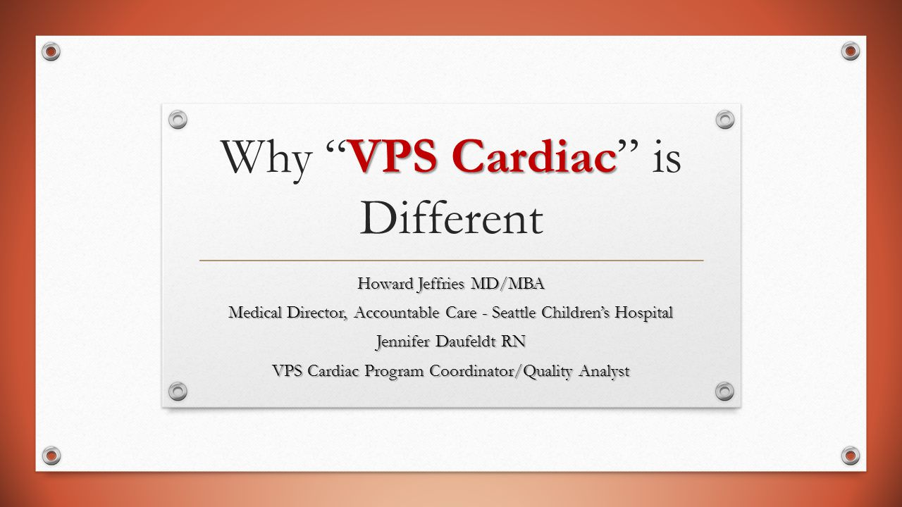 Why VPS Cardiac is Different