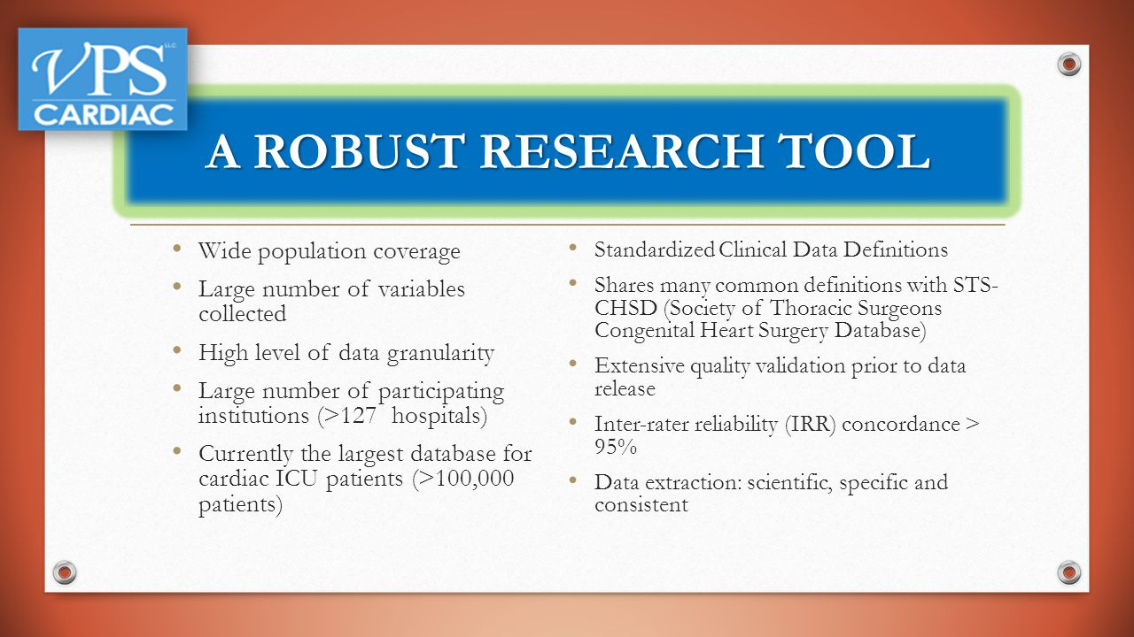 A ROBUST RESEARCH TOOL Wide population coverage