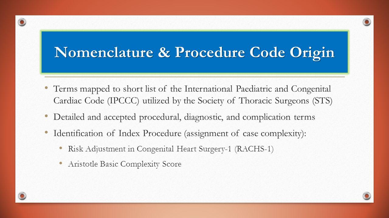 Nomenclature & Procedure Code Origin