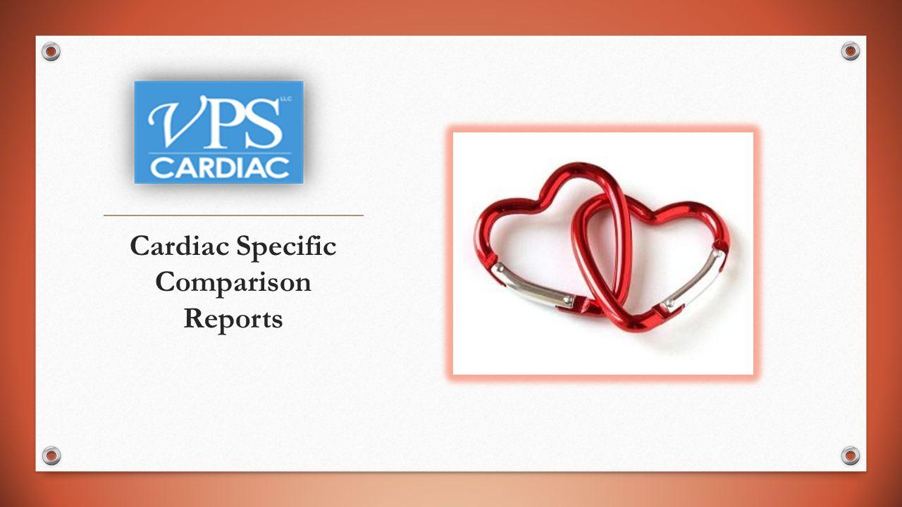 Cardiac Specific Comparison Reports