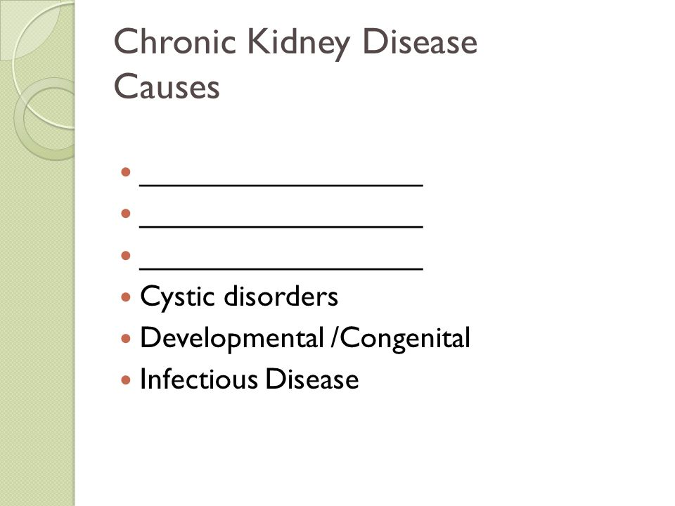 Chronic Kidney Disease Causes