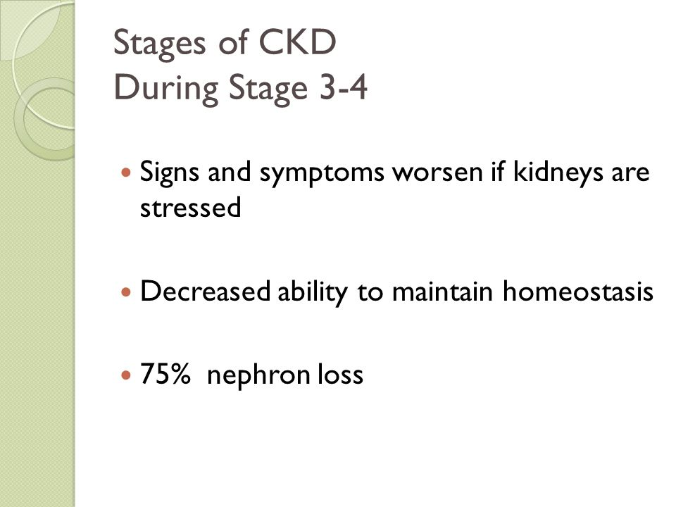 Stages of CKD During Stage 3-4