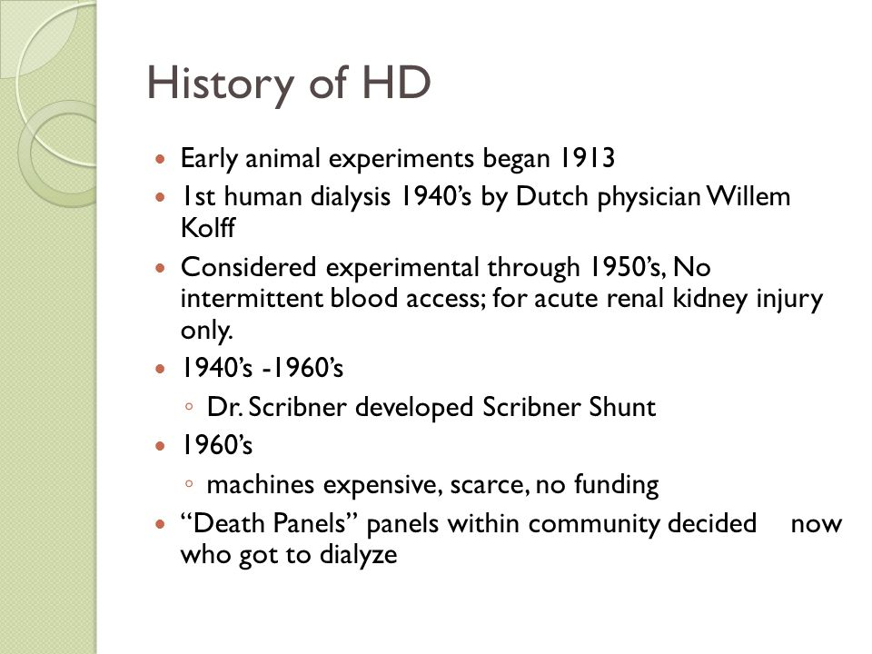 History of HD Early animal experiments began 1913
