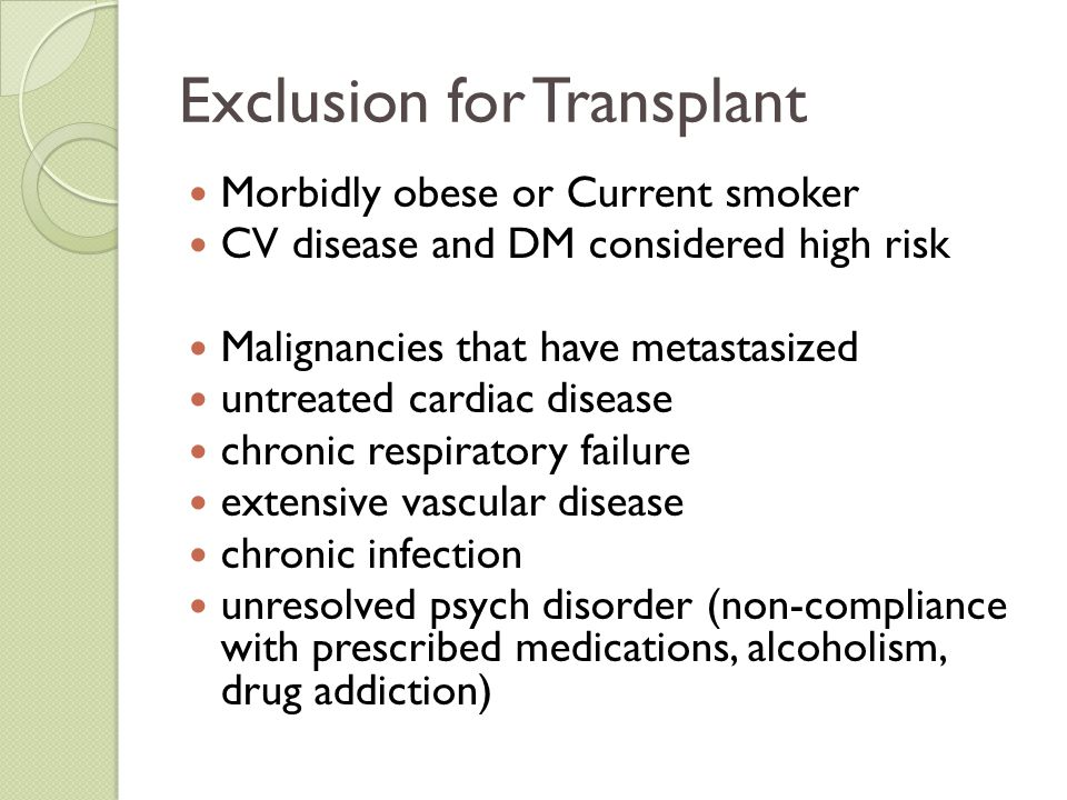 Exclusion for Transplant