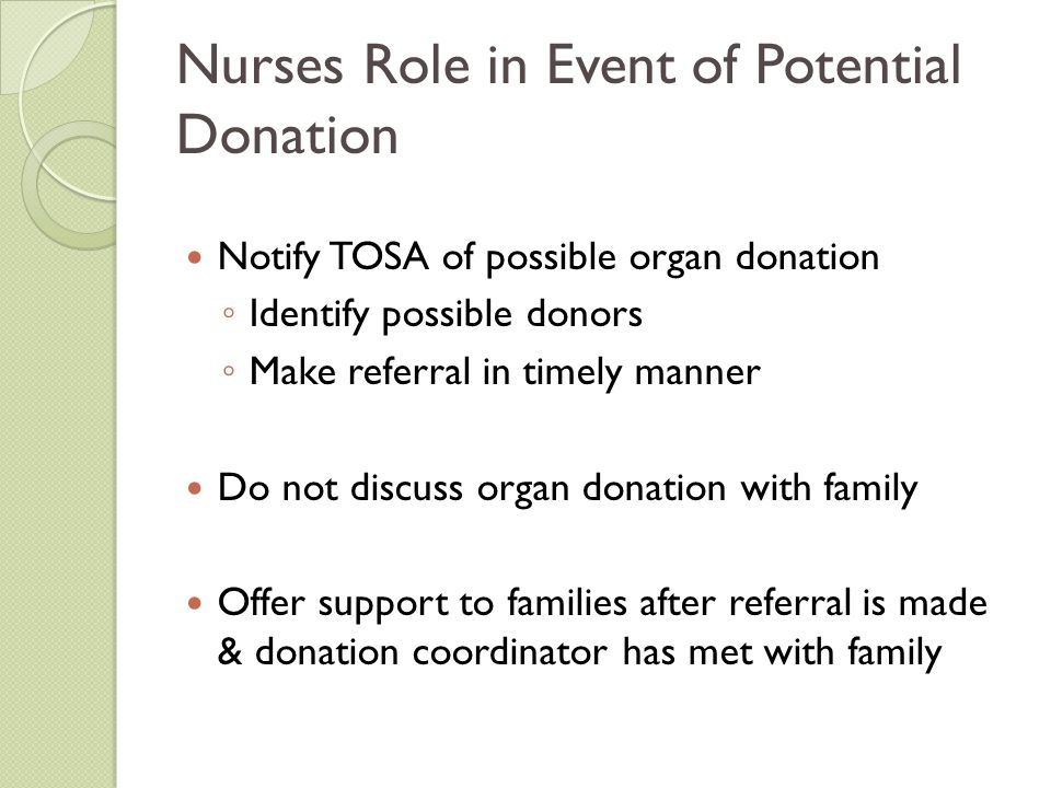 Nurses Role in Event of Potential Donation