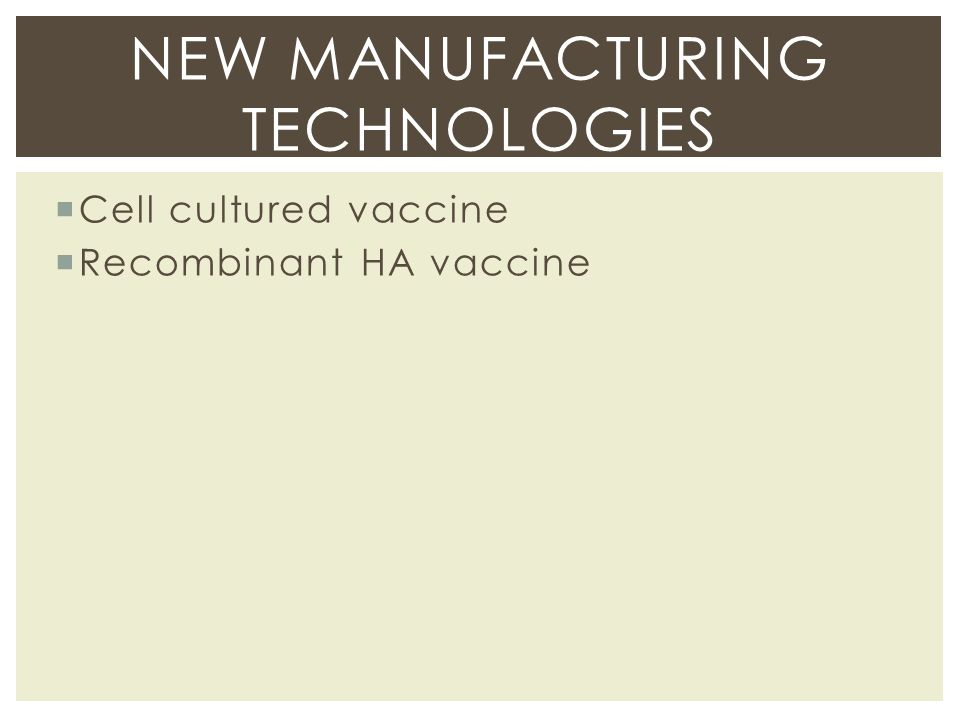 New Manufacturing Technologies