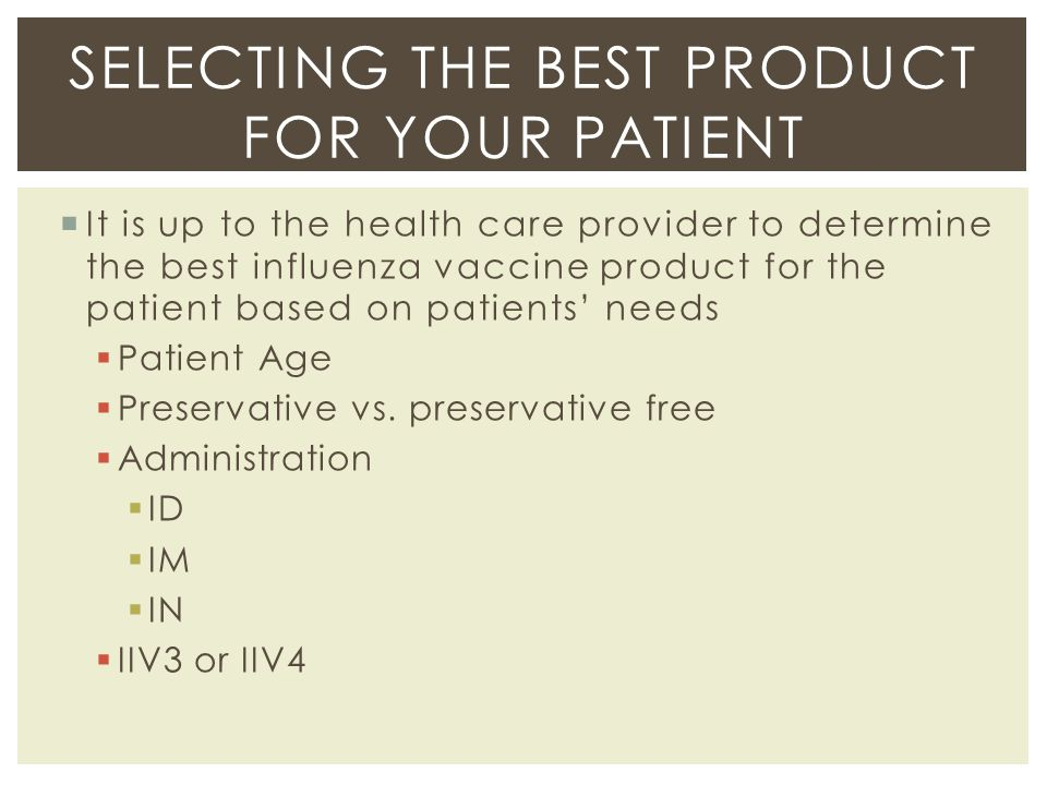 Selecting the best product for your patient