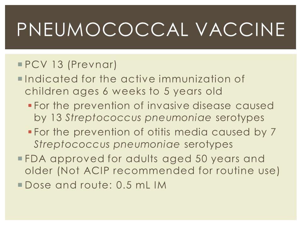 Pneumococcal Vaccine PCV 13 (Prevnar)