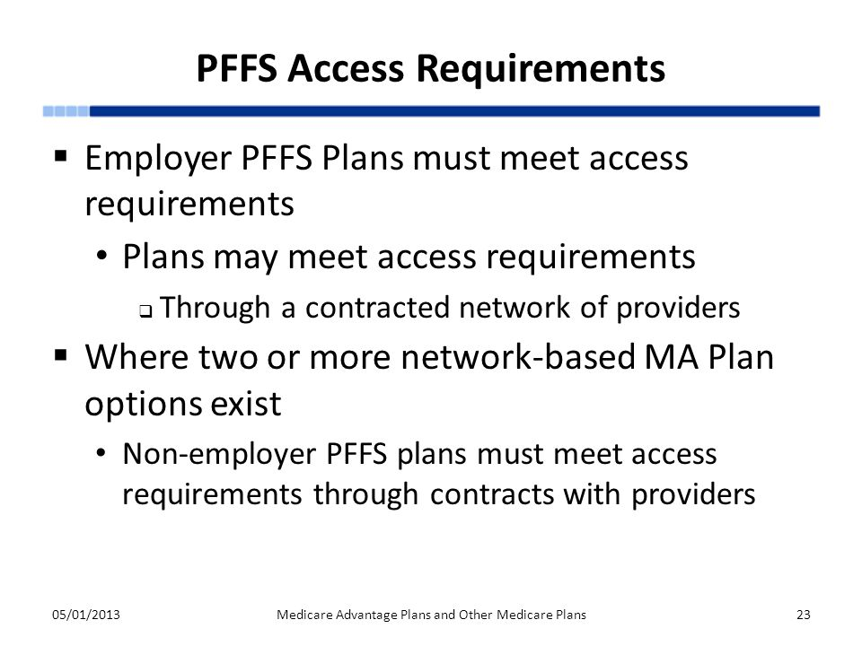 PFFS Access Requirements