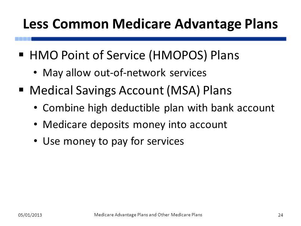 Less Common Medicare Advantage Plans